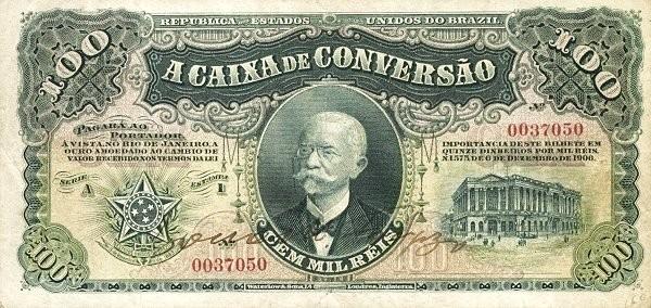 Brazil 100 Mil Reis (1906 Caixa de Conversão)