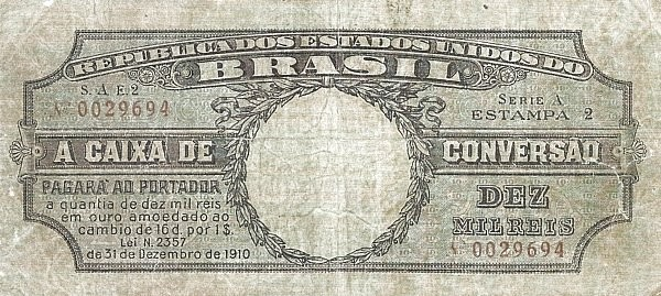 Brazil 10 Mil Reis (1910 Caixa de Conversão)
