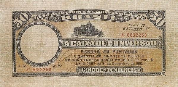 Brazil 50 Mil Reis (1910 Caixa de Conversão)