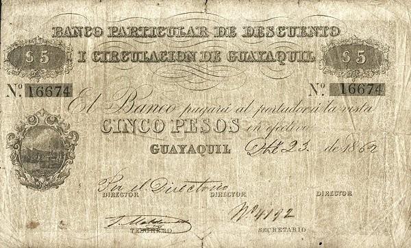 Ecuador 5 Pesos (1862 Banco PArticular de Descuento i Circulación de Guayaquil-Commercial Banks)