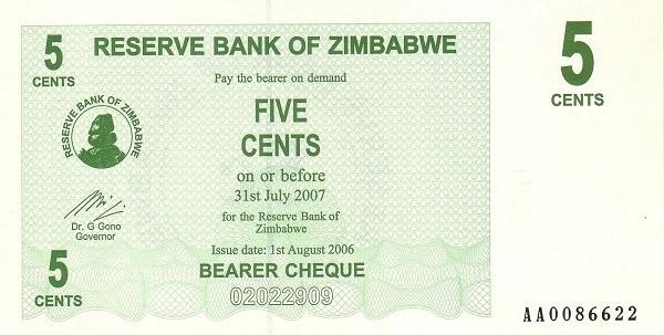Zimbabwe 5 Cents (2006-2008 Bearer Cheques Emergency)