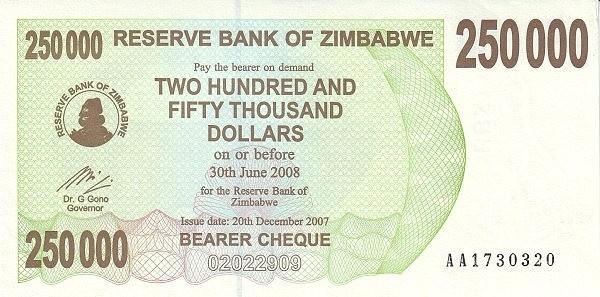 Zimbabwe 250000 Dollars (2006-2008 Bearer Cheques Emergency)